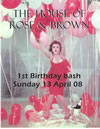 House of Rose and Brown, 1st birthday