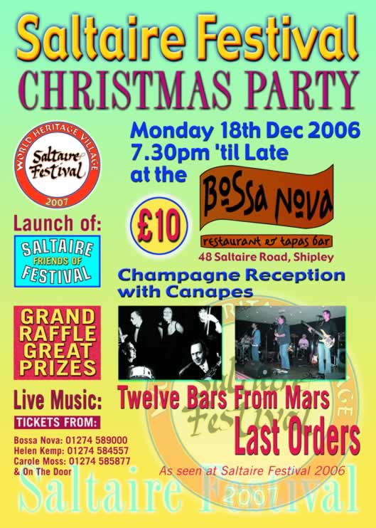 Saltaire Festival Christmas Party Monday 18 December. Telephone 01274 589000